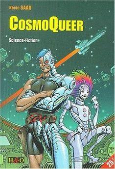 Il s'agit de la sauvegarde d'un article de wikipedia sur la série de livre cosmoqueer de Kevin Saad. C'est une saga space-opéra-LGBTQI+-déjantée Space Opera, Fiction, Roman, Comic Books, Comics, Hunting, Books To Read, January, Cartoons
