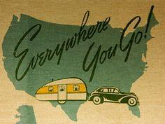 Everywhere you go!