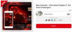 "My Nintendo - Ultra Street Fighter II rewards info   Reward available until: 5/27/2017 at 2 AM [America/New York] Redeemable: 1 time To celebrate the release of the Ultra Street Fighter II: The Final Challengers game for the Nintendo Switch console on 5/26 we're offering this May calendar featuring the ""supreme master of the fist"" himself Akuma. It can be downloaded in eight different resolutions for PC smart phone or tablet.  For PCs 1920 x 10801366 x 7681280 x 1024 For smart devices 1080 x…"