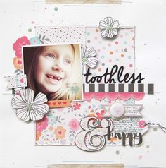 https://flic.kr/p/vZs7wU | toothless and happy Layout by Audrey Yeager using Cocoa Vanilla Studio Hello Lovely.