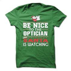 OPTICIAN Perfect Xmas Gift - #tee shirt #funny shirt. PURCHASE NOW => https://www.sunfrog.com//OPTICIAN-Perfect-Xmas-Gift.html?60505
