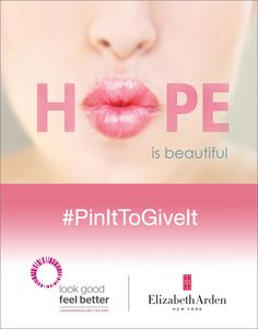 #ElizabethArden #BeautifulToMe Repin to support the beautiful women undergoing cancer treatment. For every #PinItToGiveIt repin, Elizabeth Arden will donate a product to the charity Look Good Feel Better.