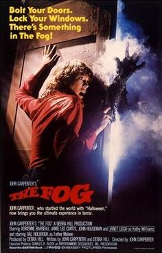 """The Fog"" (1980):  directed by John Carpenter.  Starring Jaime Lee Curtis and Janet Leigh.  Movie poster"