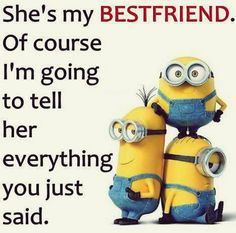 Funny Minions with cool quotes (04:24:20 AM, Friday 15, January 2016 PST) – 10 pics