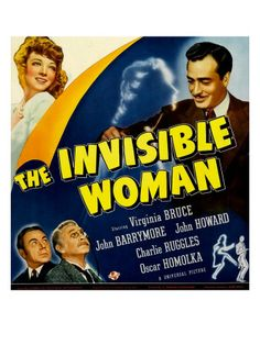 The Invisible Woman, Virginia Bruce, John Howard, Charles Ruggles, John Barrymore, 1940  http://www.kitten-kaboodle.com/index.php/site/comments/the-invisible-woman-starring-virginia-bruce-charles-lane-john-barrymore/
