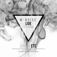 M - NOISE Live Café & Etc 19Dez de M-Noise na SoundCloud