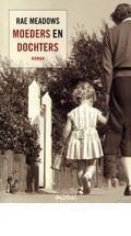 Moeders en dochters - Rae Meadows | Boekendeler