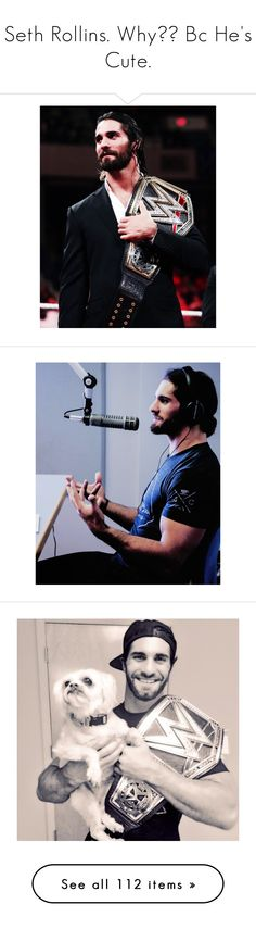 """""""Seth Rollins. Why?? Bc He's Cute."""" by ambrollinsbae ❤ liked on Polyvore featuring seth, seth rollins, wwe, dean ambrose, the shield, men, home, home decor, wrestling and tna"""