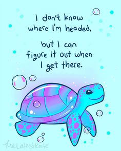 Inspirational Animal Quotes, Cute Animal Quotes, Cute Animals, Cute Animal Drawings, Cute Drawings, Life Quotes Love, Best Quotes, Turtle Quotes, Feeling Down
