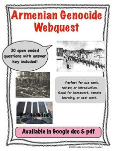 This is a 30 question webquest on the Armenian Genocide. Students go to history.com and answer the questions as they read the article. This webquest covers the beginning of the Armenian culture, their religion, how they were controlled by the Turks, the genocide, and how the Turkish government sti... Teaching History, Teaching Art, Middle School History, Armenian Culture, The Turk, Teacher Newsletter, Art History, Religion, Students