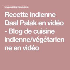 Recette indienne Daal Palak en vidéo - Blog de cuisine indienne/végétarienne en vidéo