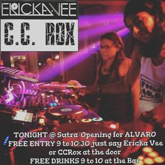 TONIGHT!!!!! It's finally here!!!!@dj_erickavee and I are ready to get the party poppin tonight so you can turn  all night long! We are pleased to be opening up for @alvaro at @sutraoc!!!! Woot Woot!!!! FREE ENTRY:Before 10:30 by dropping Ericka-Vee or C.C.Rox at the door OPEN BAR: From 9-10 TABLES ARE STILL AVAILABLE!!!!!! Hit me up at 714.860.8056 if you wanna pop bottles with us or celebrate a birthday or special event! Come through so we can get October going! This event has been brought…