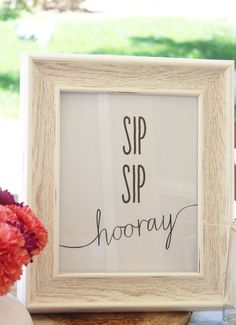 Sip Sip Hooray | Sangria Bar Cute sign for a girl's night!