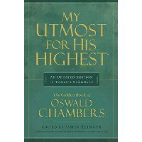 my utmost for the highest- Oswald chambers