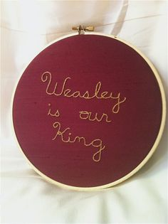 weasley is our king, Harry Potter. Love it!