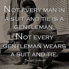 Truest statement ever! Some men are wolves dressed in sheep's clothing and then there are men who are men.