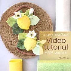 Felt Headband, Baby Headbands, Lemon Flowers, Cute Packaging, Pdf Patterns, Felt Flowers, Fruit, Bud, Projects