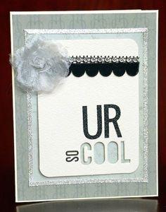 U R so COOL card by Darla Weber #MyMindsEye #Prima