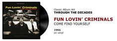 ♫ Fun Lovin' Criminals - Come Find Yourself (1996) Through the Decades - #spotify #vinyl https://www.selected4u.net/caa/studio/decades/funlovincriminals/comefindyourself/play.html