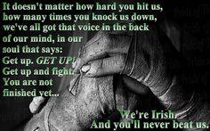 Makes me think of the old boxing Bulldog of Bergen, James J. Braddock, the Hope of the Irish. Celtic Pride, Irish Pride, Irish Celtic, Celtic Symbols, Irish Proverbs, Irish Quotes, Irish Sayings, Fun Sayings, Irish Eyes Are Smiling