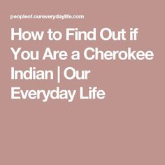Finding out who your ancestors are can validate your family history and offer benefits like scholarships. If you believe you are part of the Cherokee Nation tribe from Oklahoma, there are steps to . Cherokee Symbols, Cherokee History, Cherokee Tribe, Native American Cherokee, American Indians, Cherokee Indians, American Symbols, Genealogy Sites, Family Genealogy