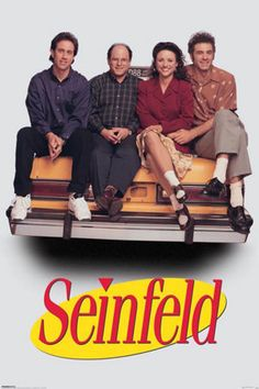 Seinfeld! The best of the best! Serenity now! Not that there's anything wrong with that! No soup for you! These pretzels are making me Thirsty! I could go on, and on.