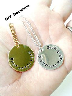 "NEW!! YOU DESIGN YOUR OWN NECKLACE!!  Want to say something special to that special one in your life this Valentines Day? Well I have come to your rescue! Now YOU design the Hand Stamped message you want!  I will supply a 1"" gold or a 1"" silver disc, you pick one of the fonts that is shown in the pictures and I will stamp your message https://www.etsy.com/ca/listing/254498784/valentines-day-jewelry-personalized?ref=shop_home_  $25"