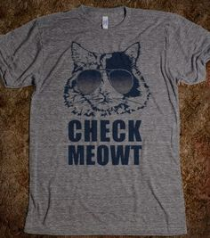 Check Meowt - Others - Skreened T-shirts, Organic Shirts, Hoodies, Kids Tees, Baby One-Pieces and Tote Bags