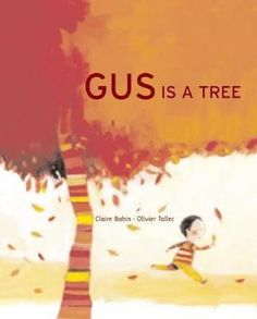Gus is a Tree: divAnother charmer in the Gus series with stunning illustrations collaged with photo elements of the forest. Lion Book, Scissor Practice, Photo Elements, Arbour Day, Creative Curriculum, Preschool Books, Green Gifts, Album, Pre School