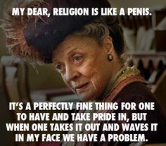 Dame Maggie Smith on.......religion  :o))