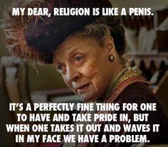 Dame Maggie Smith on.......religion  :o))