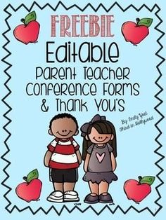 FREEBIE Editable Parent Teacher Conference Forms & Thank You