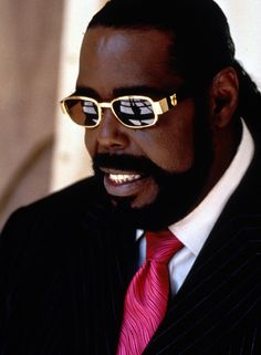 Barry White. If you knew Barry you knew his sound and feel for music. With a deep voice , he was someone that could not be imitated ever.