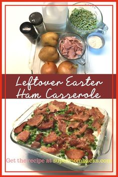 Our Favorite Leftover Easter Ham Casserole - Super Mom Hacks
