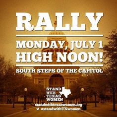 Help us spread the word! We are a broad coalition of women's health, pro-choice, and progressive organizations standing with Texas women. Join us!   Please like and share with your friends. RSVP: https://www.facebook.com/StandWithTXWomen