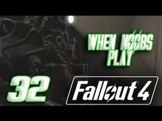 FALLOUT 4 | 32 | WHEN A NOOB PLAYS | Completing Call To Arms | Fun Comme...