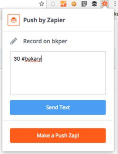 Introducing Push by Zapier: A Universal Chrome Extension for All Your Apps Send Text, Growth Hacking, Google Chrome, Getting To Know, Blog, Blogging