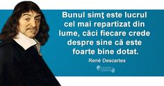 Citat Rene Descartes Good People, Thoughts, Mai, Words, Memes, Quotes, Motorcycles, Life, Quotations