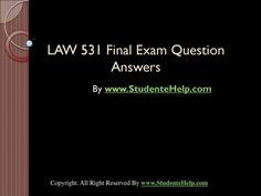 LAW 531 Final Exam Latest University of Phoenix Tutoring Exam Answer, Question And Answer, This Or That Questions, Study Guides, Exam Study, Final Exams, Good Tutorials, Economics, Assessment