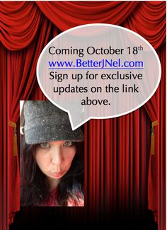 Sign up for a new, better website updates at www.BetterJNel.com.  New workouts, new recipes, new information coming October 18