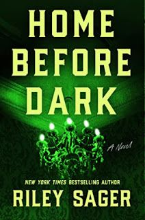 Review: Home Before Dark by Riley Sager New Books, Good Books, Books To Read, Library Books, Reading Lists, Book Lists, Thriller Novels, Mystery Thriller, Dark Books