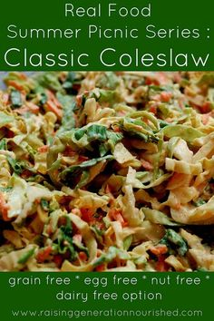 Real Food Summer Picnic Series :: Classic Coleslaw :: Grain Free, Egg Free, Nut Free, Dairy Free Option - Raising Generation Nourished