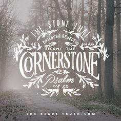 #SheReadsTruth Christ Jesus is The Cornerstone