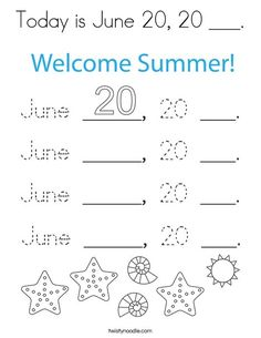 Today is June 20, 20 ___ Coloring Page - Twisty Noodle School Sports, Summer Is Here, Kids Prints, Cursive, Mini Books, Noodle, Autism, Coloring Pages, Kindergarten