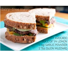 Happy Sandwich Saturday! Today our founder Melissa is sharing her new favorite recipe for dairy-free mayo!  #vegan #healthy #cleaneating