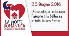 Notte Romantica 2016 nei Borghi più belli dItalia