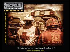 """#MotivatEMS """"El miedo, no tiene rostro, pero el Valor si""""  Buena Guardia! Ánimo! ☺ #SoyEMS"""