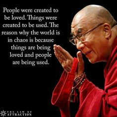 People were created to be loved. Dalai Lama, Three Days, Third, True Words, Meditation, Curiosity, Quotes To Live By, Thoughts, Inspirational Quotes