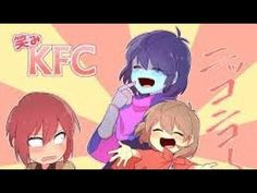 KFC gang (kris, Frisk, and chara) tribute Funny Meme Comics, Funny Memes, Clean Bandit, Yandere Anime, Frisk, Kfc, Happy Birthday Me, Chara, Music Publishing