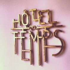 """OMG I'd totally take this sign and name my house """"Hotel du Temps"""" #spa #french"""